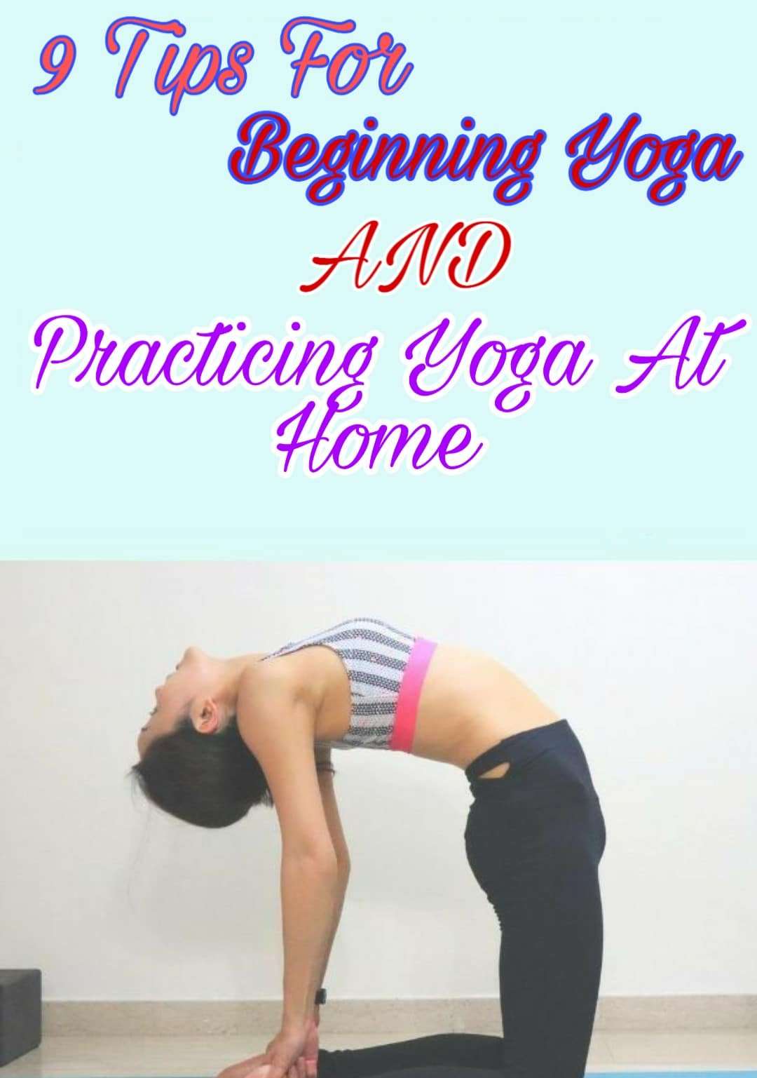 9 Tips For Beginning Yoga Practicing Yoga At Home For Health Tips