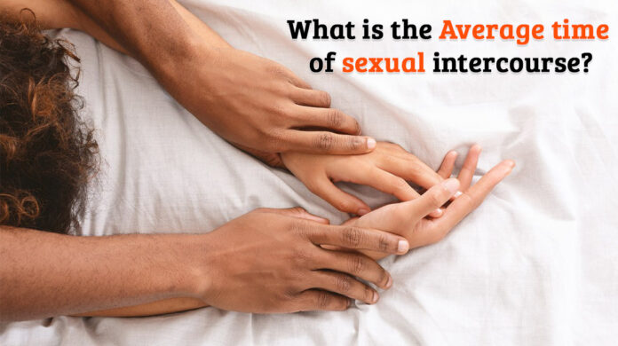 What is the average time of sexual intercourse, himsedpills