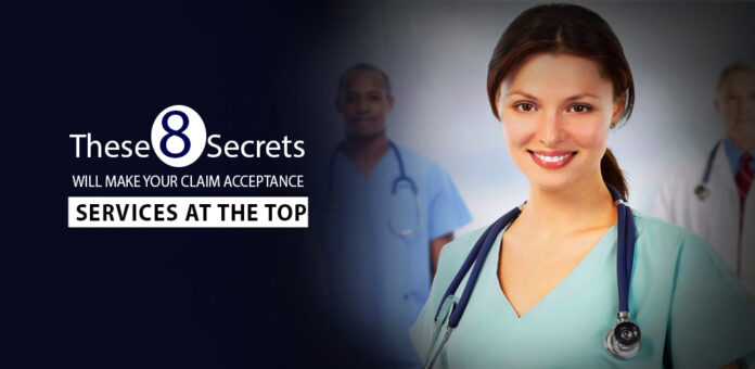 these-8-secrets-will-make-your-claim-acceptance-services-at-the-top