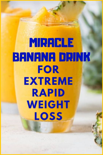 Miracle-Banana-Drink-For-Extreme-Rapid-Weight-Loss