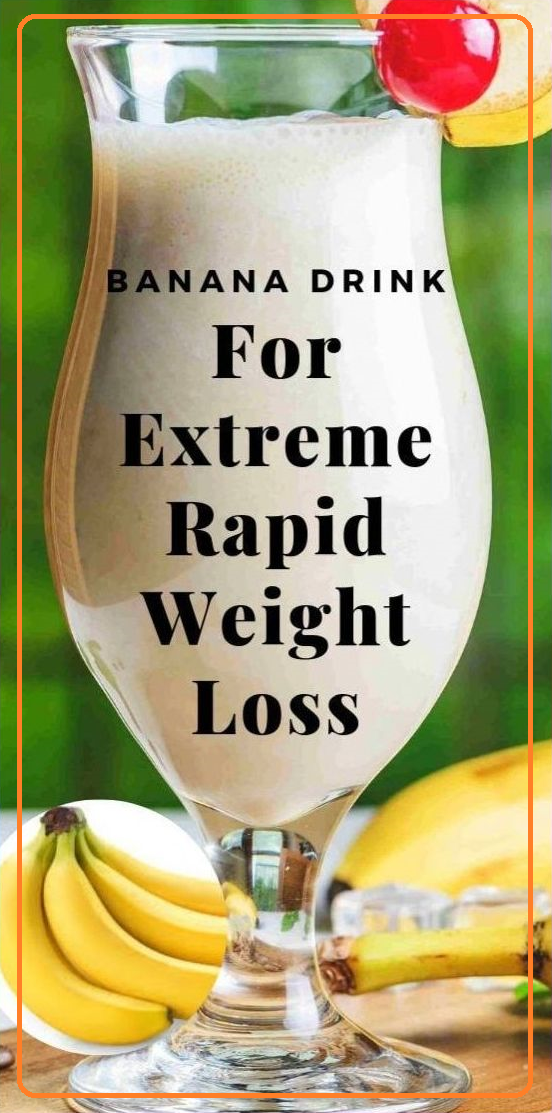 powerful-Banana-Drink-For-Extreme-Weight-Loss1